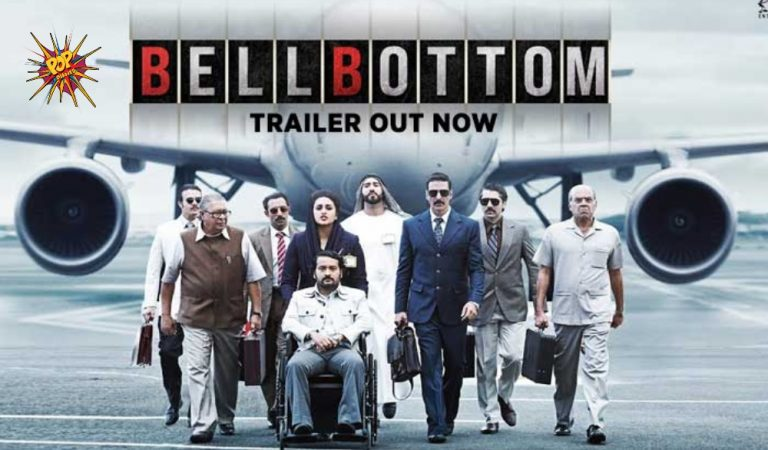 Bell Bottom Trailer Out – Akshay Kumar Starrer Promises To Give You An Electrifying Cinematic Experience